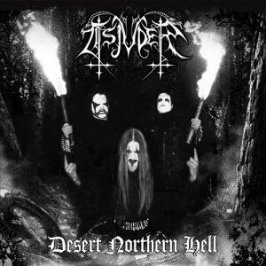 Desert Northern Hell [Reissue 2013]