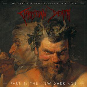 The Dark Age Renaissance Collection, Part 4, The New Dark Age
